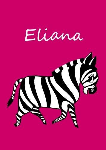 Eliana: personalisiertes Malbuch/Notizbuch/Tagebuch - Zebra - A4 - blanko