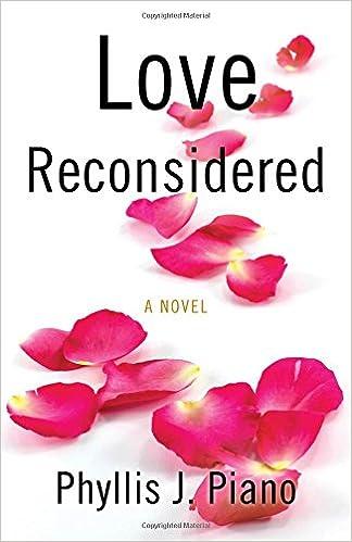 Love Reconsidered por Phyllis  J. Piano epub