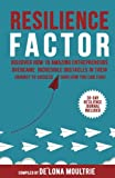 img - for Resilience Factor: Discover How 15 Amazing Entrepreneurs Overcame Incredible Obstacles in Their Journey to Success (And How You Can Too!) book / textbook / text book