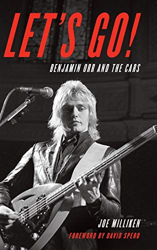 - Let's Go!: Benjamin Orr and The Cars