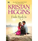 (Fools Rush in) By Higgins, Kristan (Author) paperback on (08 , 2011)