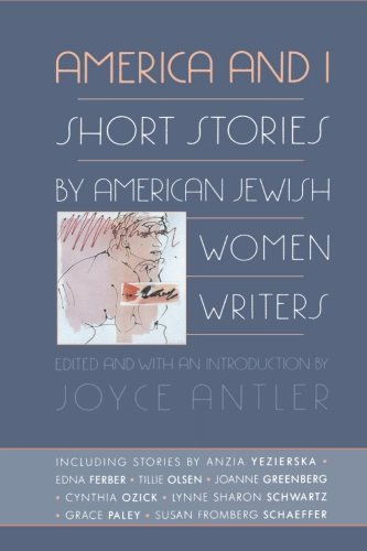 America and I: Short Stories by American Jewish Women Writers Antler Collection