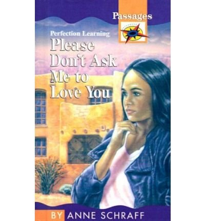 Download Please Don't Ask Me to Love You (Passages Contemporary) (Hardback) - Common ebook