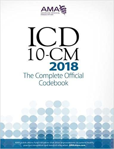 ICD-10-CM 2018: The Complete Official Codebook (Icd-10-Cm the Complete Official Codebook) downloads