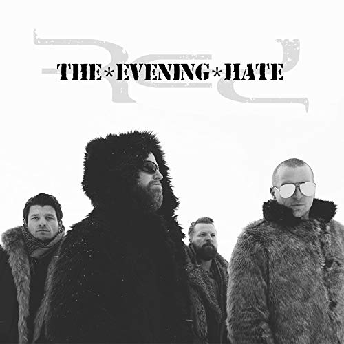 The Evening Hate