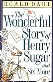 Book The Wonderful Story of Henry Sugar and Six More