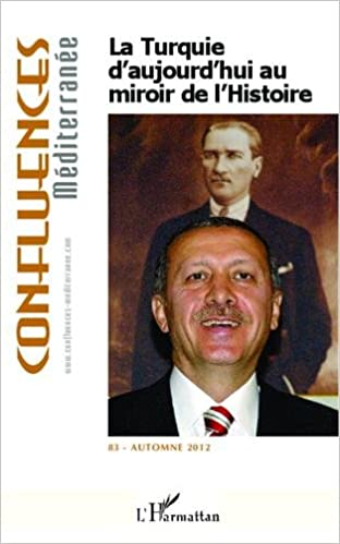 En ligne téléchargement La Turquie d'aujourd'hui au miroir de l'histoire pdf