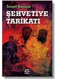 Şehvetiye Tarikatı