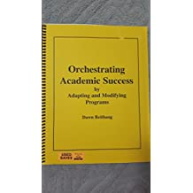 Orchestrating Academic Success by Adapting and Modifying Programs