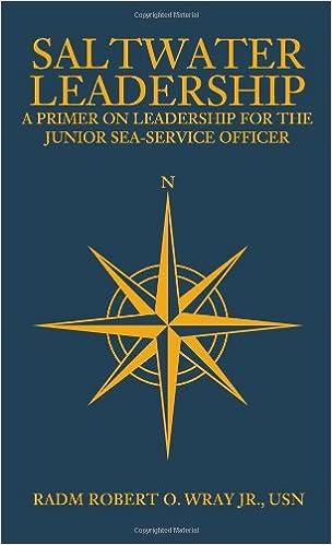 Saltwater Leadership A Primer On Leadership For The Junior Sea