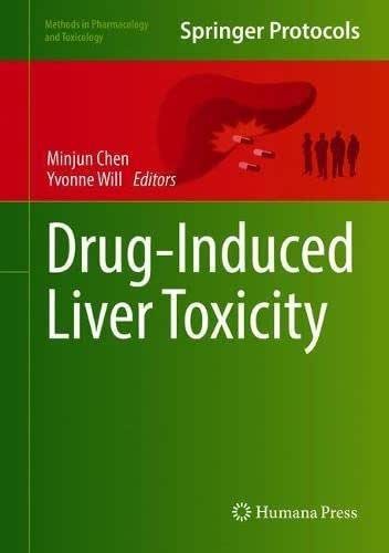 Drug-Induced Liver Toxicity (Methods in Pharmacology and Toxicology)