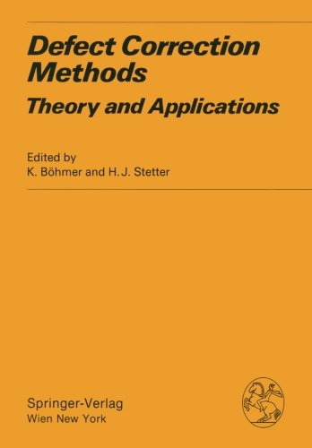 Defect Correction Methods: Theory and Applications (Computing Supplementa)