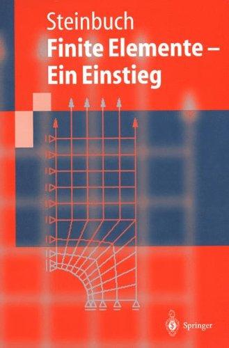 Finite Elemente - Ein Einstieg (Springer-Lehrbuch) (German Edition)
