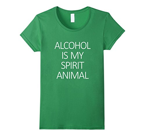 Women's Alcohol Is My Spirit Animal Shirt, Liquor, Beer, Wine Yum XL Grass (Liquor, Spirits & Beers)