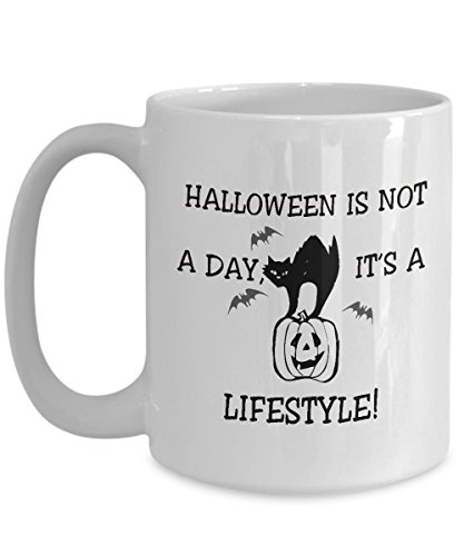 Cute Halloween Gift Ideas For Boyfriend (Halloween is not a day, it's a lifestyle - Halloween Gift - Coffee Ceramic Mug, Tea Cup, Funny, Fiend, Dad, Father, Mother, Best, Him, Her, Wife, Idea, Quote, Holiday, Papa)