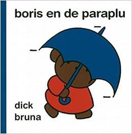Boris en de paraplu (Dick Bruna kinderboeken)