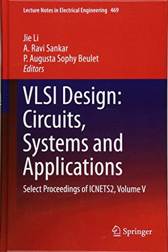5: VLSI Design: Circuits, Systems and Applications: Select Proceedings of ICNETS2, Volume V (Lecture Notes in Electrical Engineering)-cover