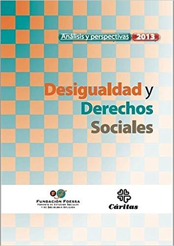 Desigualdad Y Derechos Sociales Análisis y perspectivas: Amazon.es: VV.AA., Comité Técnico Fundación FOESSA: Libros