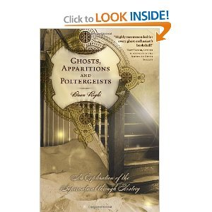 GhostsApparitions and PoltergeistsAn Exploration ofthe Supernatural byRighi ebook