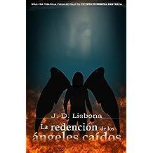 La redención de los ángeles caídos (Spanish Edition) Dec 12, 2017