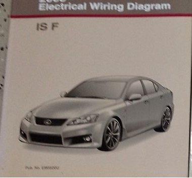 2012 Lexus IS F ISF Electrical Wiring Diagram Workshop Shop Manual FACTORY  NEW: Lexus: Amazon.com: BooksAmazon.com