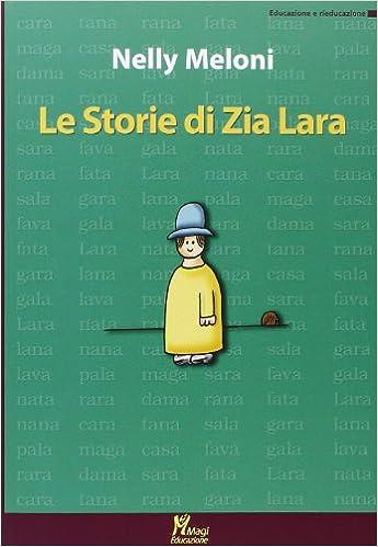 Le storie di zia Lara (Italian) Paperback
