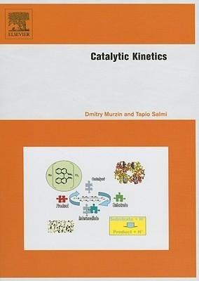 [(Catalytic Kinetics)] [Author: D. Yu Murzin] published on (November, 2005) ebook