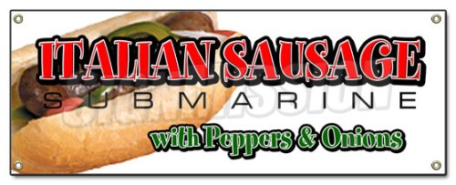 ITALIAN SAUSAGE SUB BANNER SIGN hero with peppers signs