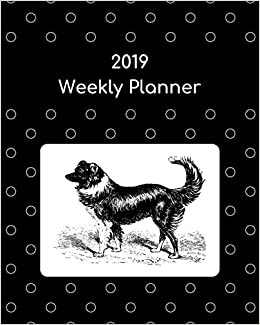 2019 Weekly Planner: Border collie: Atkins Avenue Books ...