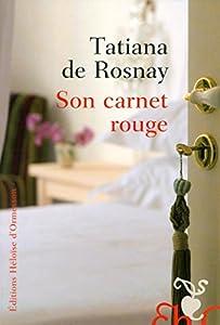 vignette de 'Son carnet rouge (Tatiana de Rosnay)'