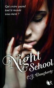 vignette de 'Night school 1 (C. J. Daugherty)'