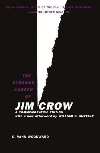 The Strange Career of Jim Crow: A Commemorative Edition with a new afterword by William S. McFeely by Woodward, C. Vann, McFeely, William S. (2002) Paperback