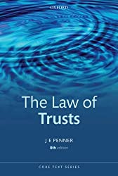 The Law of Trusts (Core Texts Series)
