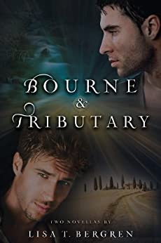 Bourne & Tributary (River of Time #4) by [Bergren, Lisa T.]