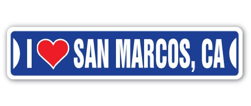 I LOVE SAN MARCOS, CALIFORNIA Street Sign ca city state us wall road décor gift -