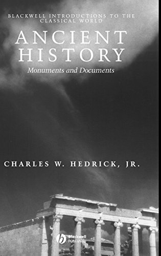 Ancient History: Monuments and Documents (Blackwell Introductions to the Classical World)
