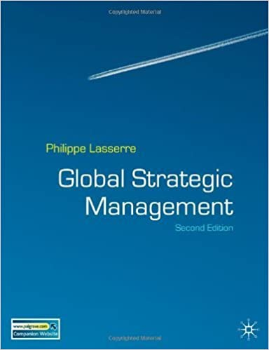 Global Strategic Management, Second Edition by Philippe Lasserre (2007-12-15)