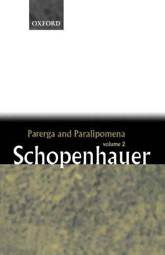Parerga and Paralipomena: Short Philosophical Essays, Volume II