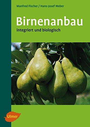 Birnenanbau: Integriert und biologisch