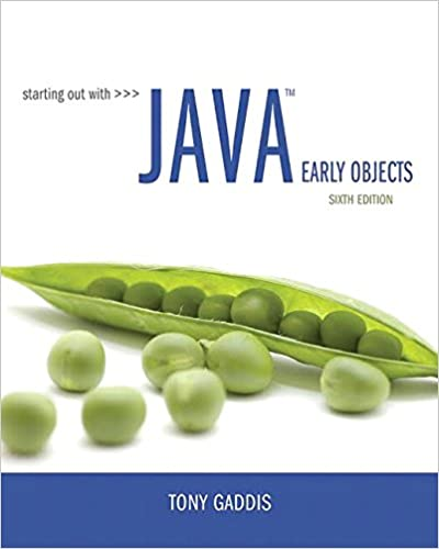 Starting Out With Java Early Objects 6th Edition Tony