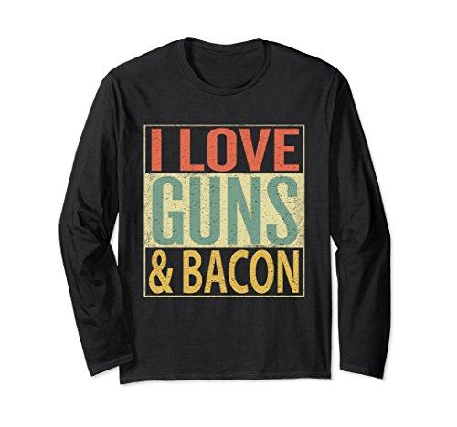 Unisex I Love Guns and Bacon Long Sleeve Shirt. Funny Gun Lover Large Black