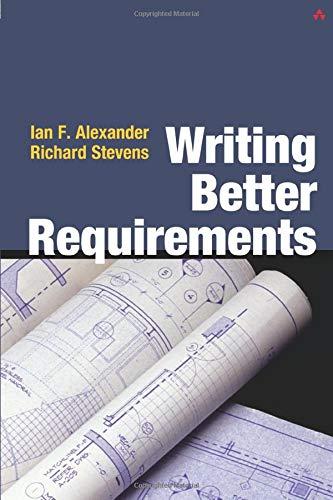 Alexander: Writing Better Requiremen