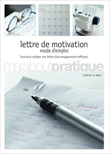 Lettre De Motivation Mode D Emploi 9782501046138 Amazon