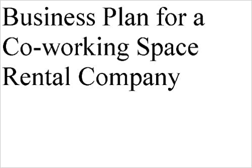 Business Plan for a Coworking Desk Space Rental Company