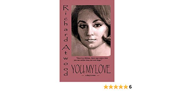 Download You My Love A Diary In Verse By Richard Atwood