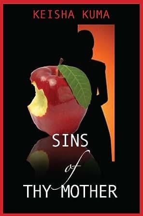 Sins of Thy Mother - Kindle edition by Keisha Kuma