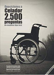 2500 preguntas de examen tipo test (2a. Ed.)