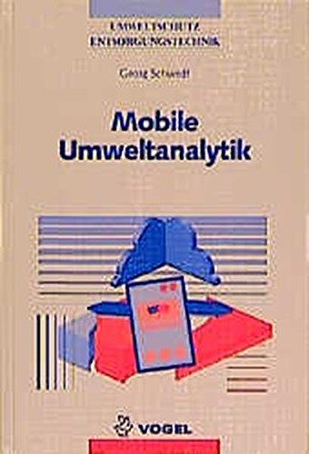 Mobile Umweltanalytik: Schnelltestverfahren und Vor-Ort-Messtechniken