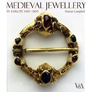Medieval jewellery in Europe, 1100-1500 par Campbell