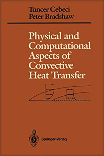 Physical and Computational Aspects of Convective Heat Transfer
